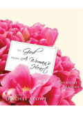 To: God, From: A Woman's Heart 9780310868293