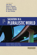 Four Views on Salvation in a Pluralistic World 9780310872382