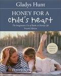 Honey for a Child's Heart 9780310872641