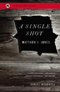 A Single Shot 9780316196697