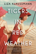 Tigers in Red Weather 9780316211345