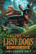 The Last Dogs: The Long Road 9780316251938