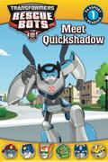 Transformers Rescue Bots: Meet Quickshadow 9780316318846
