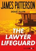 The Lawyer Lifeguard 9780316554466