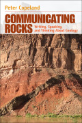 Communicating Rocks; Writing, Speaking, and Thinking About Geology