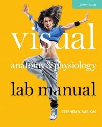 Visual Anatomy & Physiology Lab Manual, Pig Version              by             Stephen N. Sarikas