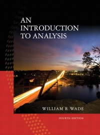 Introduction to Analysis, An,  (Subscription)              by             William R. Wade