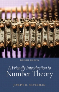 Friendly Introduction to Number Theory, A,  (Subscription)              by             Joseph H. Silverman