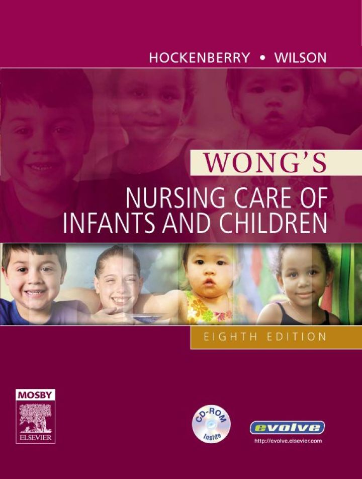 Wong's Nursing Care of Infants and Children (With Media)