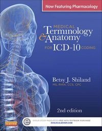 Medical Terminology Anatomy For Icd 10 Coding 2nd Edition