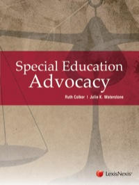 Special Education Advocacy              by             Colker, Ruth