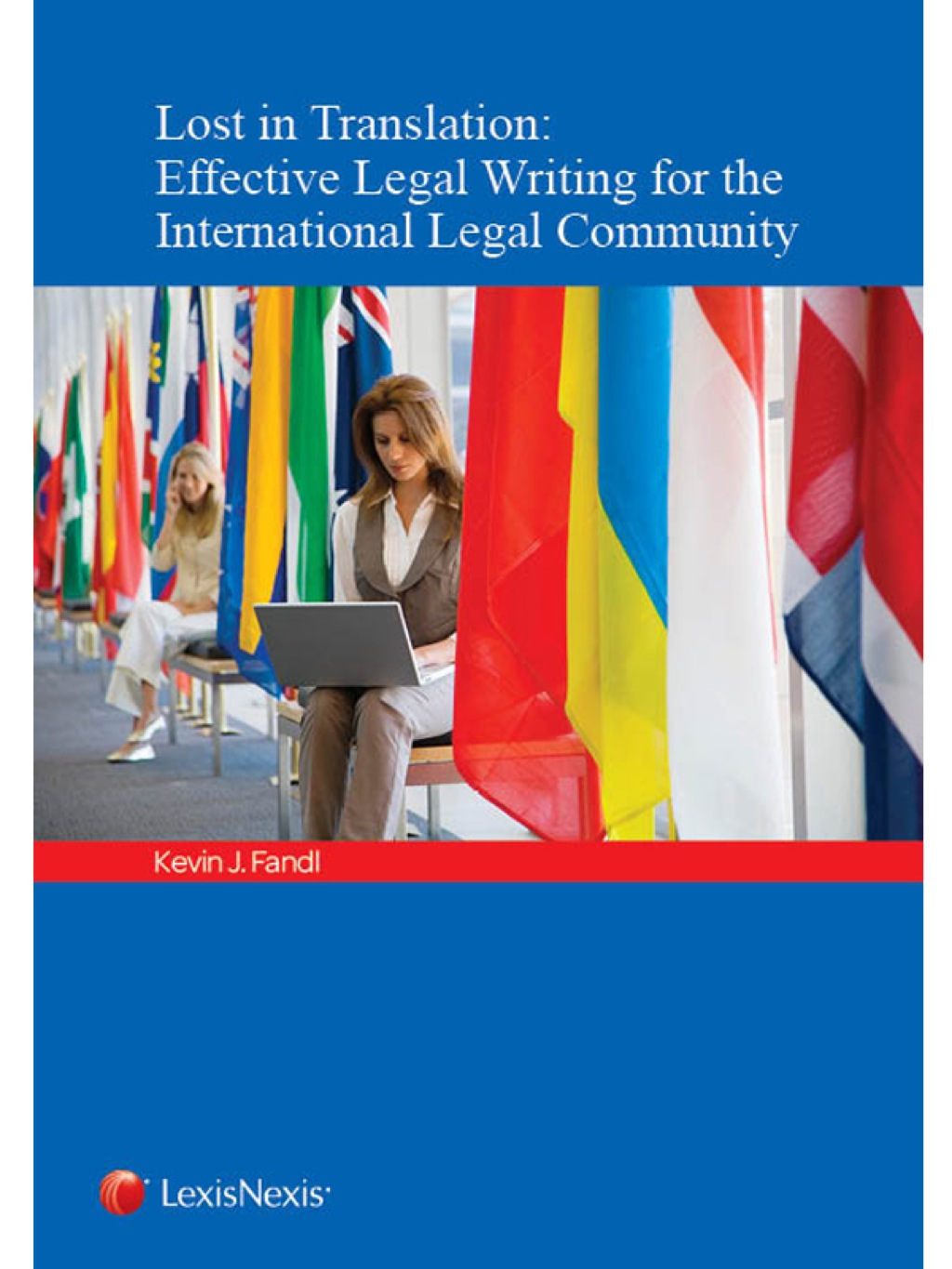 Lost in Translation: Effective Legal Writing for the International Legal Community (eBook)