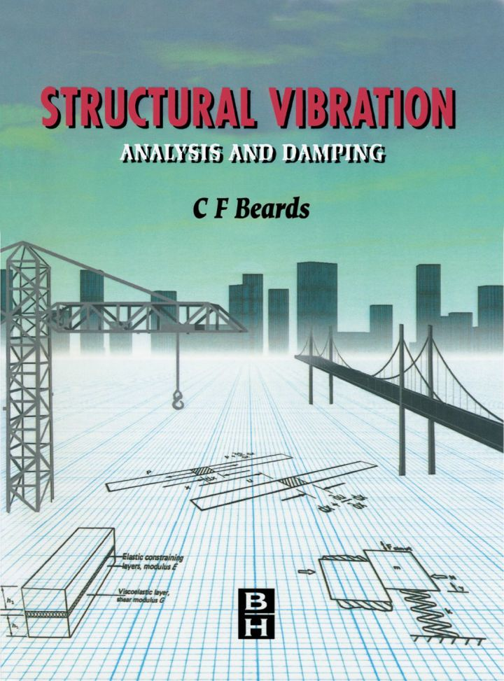 Structural Vibration: Analysis and Damping