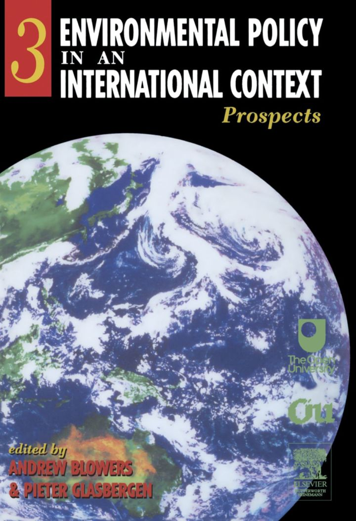 Environmental Policy in an International Context: Prospects for Environmental Change