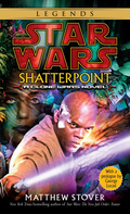 Shatterpoint: Star Wars Legends 9780345464231