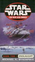 Onslaught: Star Wars Legends (The New Jedi Order: Dark Tide, Book I) 9780345467416
