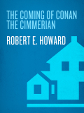 The Coming of Conan the Cimmerian 9780345469953