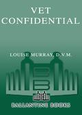 Vet Confidential 9780345507693