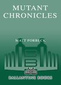 Mutant Chronicles 9780345509758