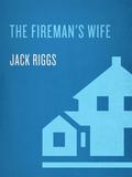 The Fireman's Wife 9780345513236