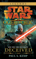 Deceived: Star Wars Legends (The Old Republic) 9780345529886