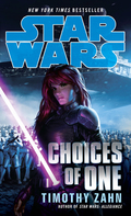 Choices of One: Star Wars Legends 9780345532671