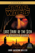 Lost Tribe of the Sith: Star Wars Legends: The Collected Stories 9780345534811