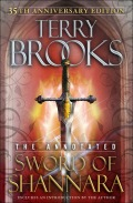 The Annotated Sword of Shannara: 35th Anniversary Edition 9780345535610
