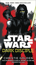 Dark Disciple: Star Wars 9780345536563