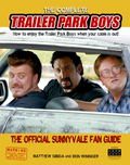 The Complete Trailer Park Boys 9780345812131