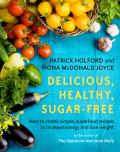 Delicious, Healthy, Sugar-Free 9780349414461