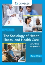 """The Sociology of Health, Illness, and Health Care: A Critical Approach"" (9780357027257)"