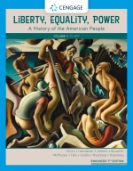 """""""Liberty, Equality, Power: A History of the American People, Volume I: To 1877"""" (9780357390573)"""