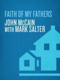 Faith of My Fathers 9780375504587