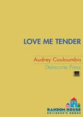 Love Me Tender 9780375849671
