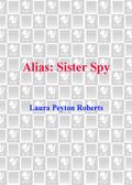 Sister Spy 9780375890338