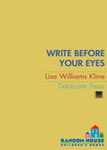 Write Before Your Eyes 9780375891281