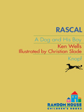Rascal: A Dog and His Boy 9780375896453