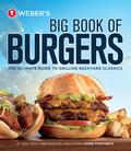 Weber's Big Book of Burgers 9780376028051