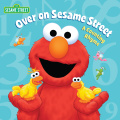 Over on Sesame Street (Sesame Street) 9780385389952