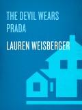 The Devil Wears Prada 9780385510912
