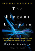 The Elegant Universe: Superstrings, Hidden Dimensions, and the Quest for the Ultimate Theory 9780393071344