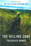 The Killing Zone: My Life in the Vietnam War 9780393076066
