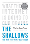 EBK THE SHALLOWS: WHAT THE INTERNET IS