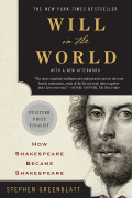 Will in the World: How Shakespeare Became Shakespeare (Anniversary Edition) 9780393079845