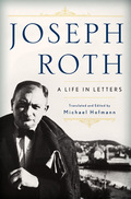 Joseph Roth: A Life in Letters 9780393083095