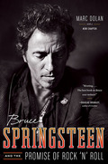 Bruce Springsteen and the Promise of Rock 'n' Roll 9780393084214