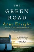 The Green Road: A Novel 9780393248227