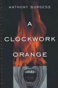 A Clockwork Orange 9780393343045