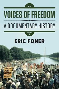 Voices Of Freedom A Documentary History Fifth Edition
